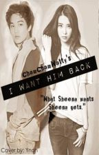 I Want Him Back! [ Relationship Status: It's Forbidden BOOK 2 ] by chamchamwatty