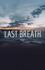 Last Breath |DaeJae| by Galywi