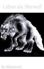 Leben als Werwolf by Niklas1149