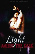 "MaNan FF-""Light Amidst The Dark"" by PaintingPages07"