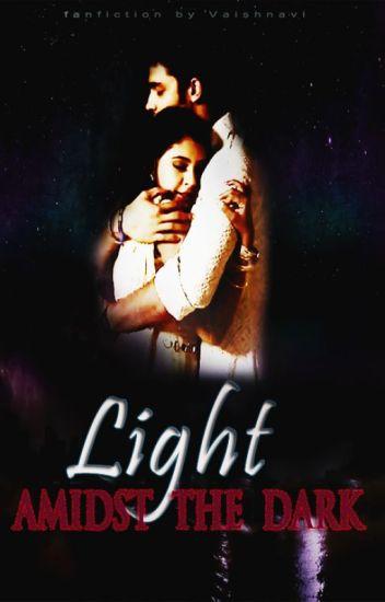 "MaNan FF-""Light Amidst The Dark"""