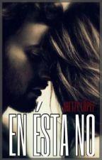 En ésta no (#3 PeR) by JhetzyLopez