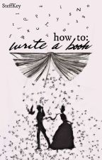 How to write a Book? by SteffKey