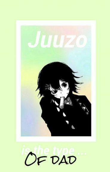 Suzuya Juzou Is The Type Of Dad ...©