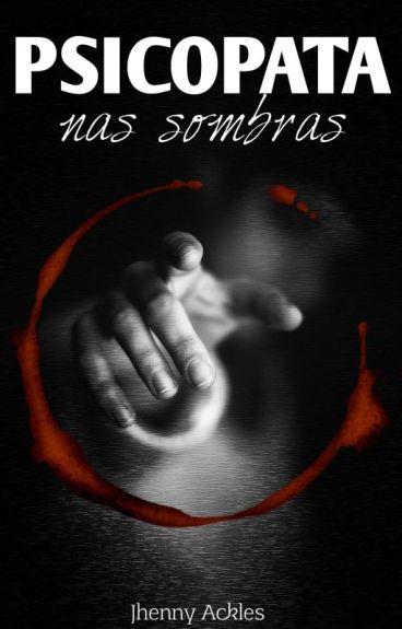 Psicopata - Nas Sombras