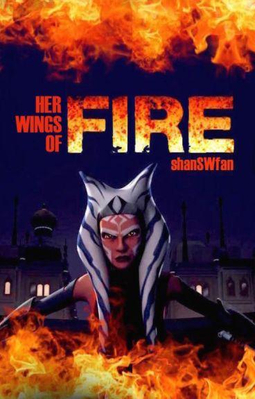 STAR WARS REBELS || Her Wings Of Fire