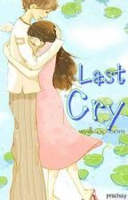 Last Cry (One-shot) by peachay