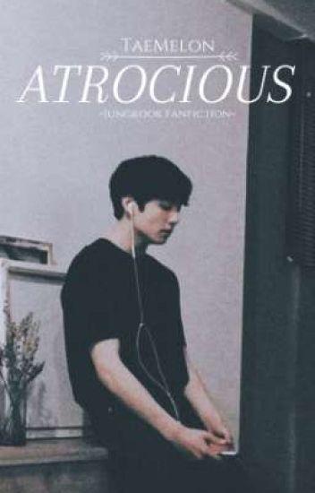 ATROCIOUS   Jeon Jungkook