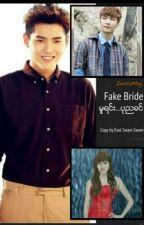 Fake Bride(Pone Nya Khin) by SwamSwam