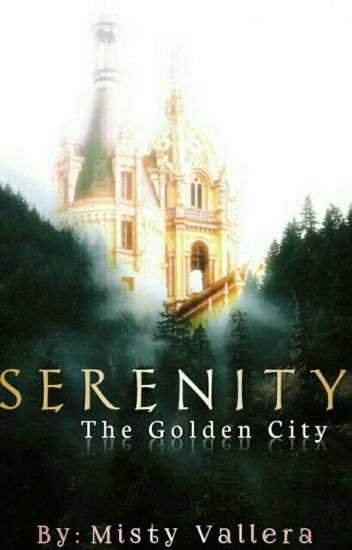 Serenity : The Golden City