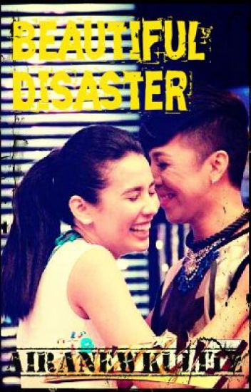 Beautiful Disaster || Untold Stories || Vicerylle Story