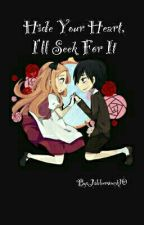 Hide Your Heart, I'll Seek For It by Jabberwock10