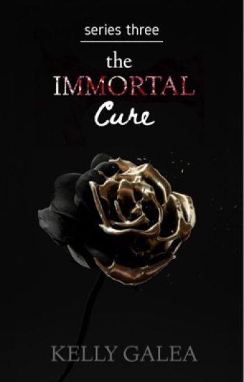The Immortal Cure - Series Three
