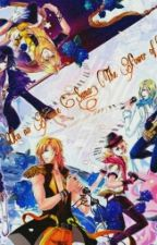 Uta No Prince Sama, The Power Of Love by Kaori_Kazumi