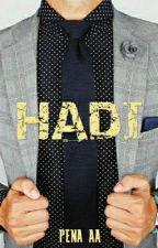 HADI (SIRI 1) by PendosaBertepian