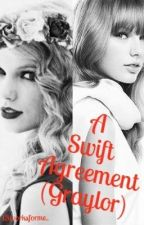 A Swift Agreement (Graylor) by 13worksforme_