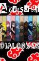~Random Akatsuki Dialogues~ by Notperfectbut