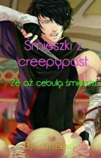 Śmieszki z Creepypast by Amaesti