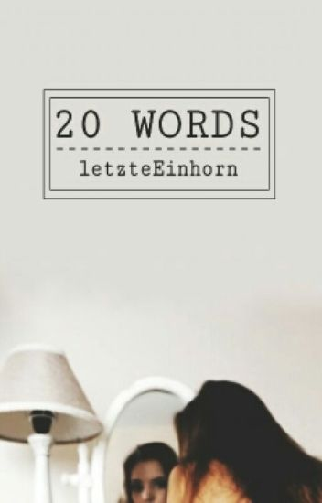 20 WORDS