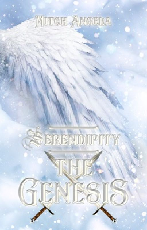 Serendipity | The Genesis | by LadyAireen
