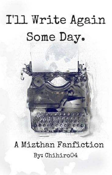 I'll Write Again Someday A Max X Reader