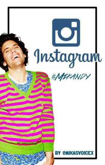 Instagram. #Mikandy