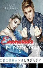 Enamorada De Mi Mejor Amigo - Justin Bieber y Hailey Baldwin by iKidrauhlsBaby