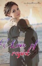 Love of rapist / Любовта на изнасилвача by LadyShadowKiss