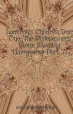 Laocoon's Children Year One: The Philosophers Stone (Stealing Harryverse Part 7) by soloangeloshipper