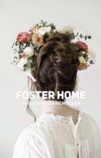Foster Home by sweetandsourchucken