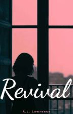Revival // h.s. (Book 3 of The Redemption Series) by AutumnLenore