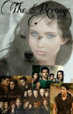 The Revenge - Twilight FF (ON HOLD) by AshtonthePrincess