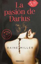 La pasión de Darius - Raine Miller by carlamontagud28