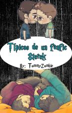Típico De Un Fanfic Sterek by TommyZombie