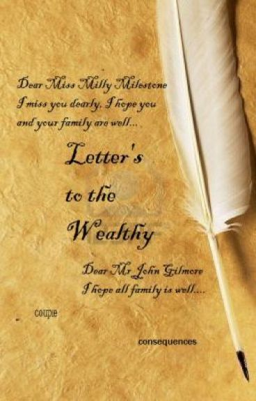 Letters to the Wealthy by LillyLindsay