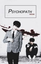 Psychopath. ☦ Vkook. by jeonxjx