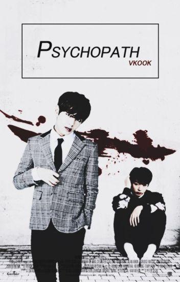 Psychopath. ☦ Vkook.