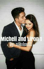 מישל ולירון- סיפור ערסים by nikolsaf11