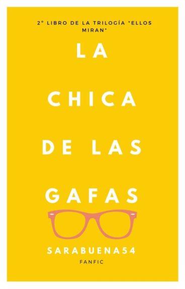 La Chica De Las Gafas (Jdom)•|2 #Wattys2016