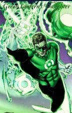 Green Lanterns Daughter {Watty's 2017} by trxshmouth-Tozier