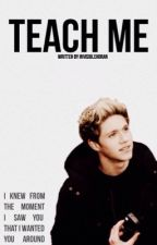 Teach Me by InvisibleHoran