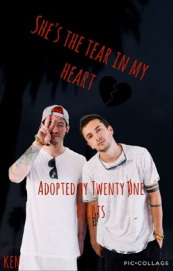 She's The Tear In My Heart||Adopted by TØP
