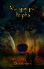 Marqué par l'alpha by ele01-gab