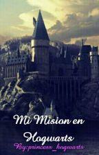 Mi Mision en Hogwarts ||PAUSADA|| by princess_hogwarts
