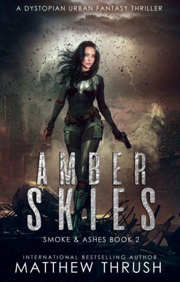 Amber Skies: A Post-Apocalyptic Novel (Book 2 of the 2136 Trilogy)