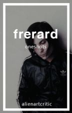 Frerard - One shots by alienartcritic