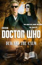 Beware the Calm by MorganaStorm24