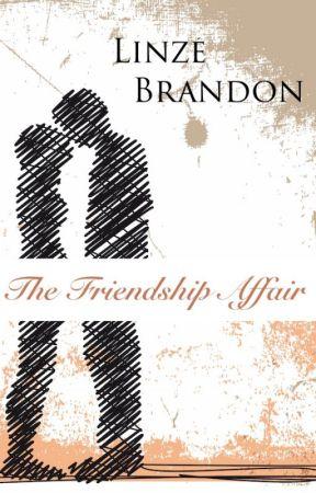 The Friendship Affair by LinzeBrandon