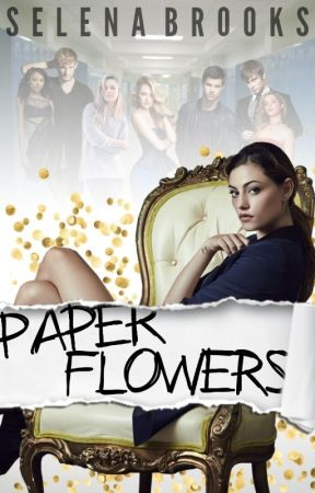 Paper Flowers [Featured Novel] ✓ by selena_brooks