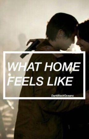 What Home Feels Like by DarkBlackOceans